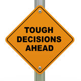 Tough decisions ahead road sign. 3d Illustration of tough decision ahead traffic sign Royalty Free Stock Photography