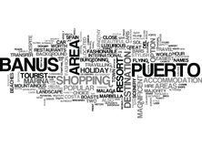 A Tourist Guide To Puerto Banus Word Cloud. A TOURIST GUIDE TO PUERTO BANUS TEXT WORD CLOUD CONCEPT royalty free illustration