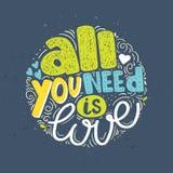 Tout que nous avons besoin est citation tirée par la main de lettrage d'amour Photo stock