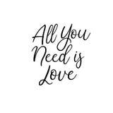 Tout que vous avez besoin est amour Calligraphie pour des cartes, épousant des invitations Images stock