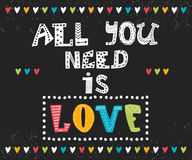 Tout que vous avez besoin est amour Message inspiré Images libres de droits