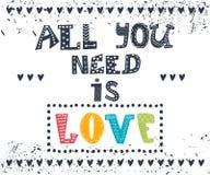Tout que vous avez besoin est amour Message inspiré G mignon de motivation Photo libre de droits