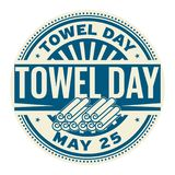 Towel Day stamp. Towel Day, May 25, rubber stamp, vector Illustration Stock Photography