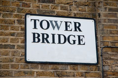 Tower Bridge Sign in London Royalty Free Stock Photography
