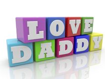 Toy cubes with love daddy concept.3d illustration. Royalty Free Stock Photography