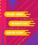 Trabalhe duramente, consiga grande, cartaz, citações inspiradores ilustração do vetor