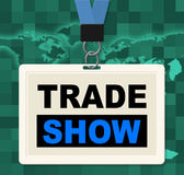 Trade Show Represents World Fair And Biz Stock Photography