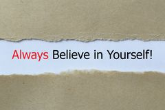Always believe in yourself concept royalty free stock photos