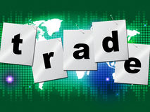 Trading Trade Means Commerce Buy And Exporting Royalty Free Stock Photo