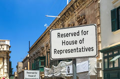 "Traffic sign. Road sign ""Reserved for House of Representatives"" - Valletta, Malta Stock Photo"