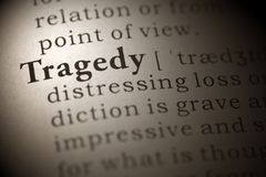 Tragedy. Dictionary definition of the word Tragedy Stock Image