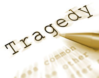 Tragedy Word Displays Disaster Misfortune Or Blow Royalty Free Stock Photo