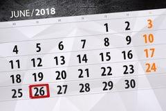 Tragen Sie Planer für den Monat, Schlusstag der Woche, Dienstag, 2018 am 26. Juni ein Stockbilder