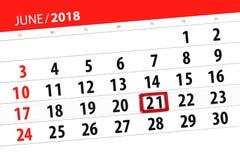 Tragen Sie Planer für den Monat, Schlusstag der Woche, Donnerstag, 2018 am 21. Juni ein Stockbilder