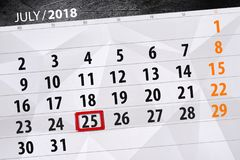 Tragen Sie Planer für den Monat, Schlusstag der Woche, Mittwoch, 2018 am 25. Juli ein Stockfotos
