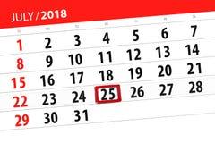 Tragen Sie Planer für den Monat, Schlusstag der Woche, Mittwoch, 2018 am 25. Juli ein Stockbilder