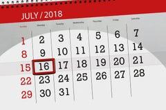 Tragen Sie Planer für den Monat, Schlusstag der Woche, Montag, 2018 am 16. Juli ein Stockbild