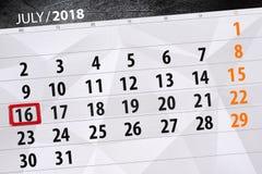 Tragen Sie Planer für den Monat, Schlusstag der Woche, Montag 2018 am 16. Juli ein Stockfotos