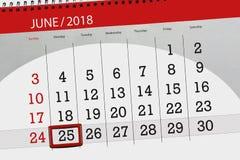 Tragen Sie Planer für den Monat, Schlusstag der Woche, Montag, 2018 am 25. Juni ein Stockfoto