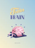 Train your brain poster with lettering, body up. Train your brain, body up, poster - the vector illustration of a training brains activity with lettering Train Royalty Free Stock Photo
