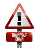 Train your brain warning sign concept. Illustration design Royalty Free Stock Photography