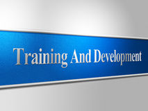 Training And Development Indicates Advance Success And Lesson. Training And Development Meaning Webinar Instructing And Expansion Royalty Free Stock Photos