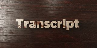 Transcript - grungy wooden headline on Maple  - 3D rendered royalty free stock image. This image can be used for an online website banner ad or a print Stock Illustration