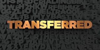 Transferred - Gold text on black background - 3D rendered royalty free stock picture Royalty Free Stock Images