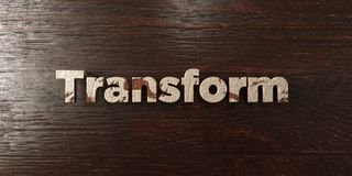 Transform - grungy wooden headline on Maple  - 3D rendered royalty free stock image. This image can be used for an online website banner ad or a print postcard Stock Photography