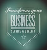 Transform your business seal message. illustration. Design graphic Stock Photos