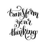 Transformez votre main à l'encre noire de pensée marquant avec des lettres le concep positif illustration stock