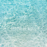 Travel concept. Blurred shallow sea water with hipster badge Stock Images