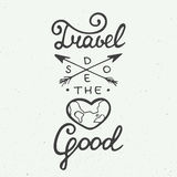Travel does the heart good on vintage background Royalty Free Stock Photography