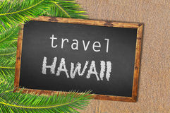Travel Hawaii palm trees and blackboard on sandy beach. Close Stock Image