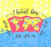 Travel. Inspiration quote on the color background. Tourism banner with handlettering and map. Royalty Free Stock Photo
