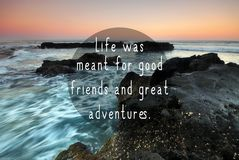 Travel Inspirational Quotes. Life Was Meant For Good Friends and Great Adventures stock illustration