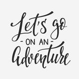 Travel Life Inspiration Quotes Lettering Stock Image