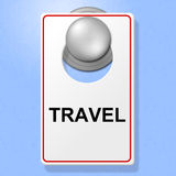 Travel Sign Represents Go On Leave And Explore Stock Image