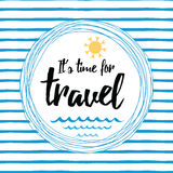 Travel striped typographic card with inspirational quote, sun, sea waves, ocean. Travel typographic banner with inspirational quote `It`s time to travel`, sun Royalty Free Stock Image