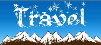 TRAVEL written with snowflakes on blue sky and snowy mountains background. Illustration Royalty Free Stock Photo