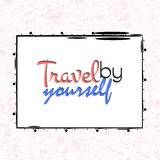 Travel yourself poster Stock Photography