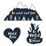 Traveling labels with hand drawn inspirational quotes. Wild one. Be wild and free. Be brave. Set of vector typography posters for t-shirt or bag print Stock Photography