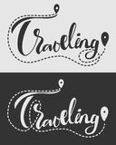 Traveling lettering with trail and destination concept. Lettering about travel, adventure, vacation and tracking line. Isolated on dark and light background Stock Image