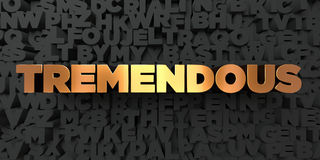 Tremendous - Gold text on black background - 3D rendered royalty free stock picture. This image can be used for an online website banner ad or a print postcard vector illustration