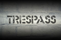 Trespass Stock Photo