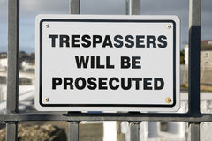 Trespassers will be prosecuted sign. Stock Photo