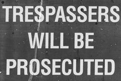 Trespassers will be prosecuted sign.  Stock Image