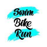 Triathlon hand drawn lettering, quote: Swim, Bike, Run royalty free illustration