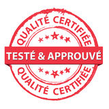 Tried and tested. Certified red grunge rubber French stamp Stock Photos