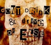 Trinken Sie nicht und treiben Sie - oder sonst an stockfotografie